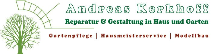 Andreas Kerkhoff  Gartenpflege | Hausmeisterservice | Modellbau